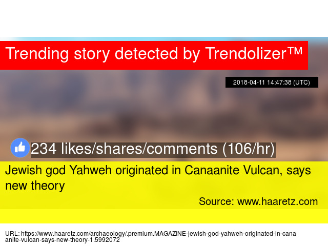 Jewish god Yahweh originated in Canaanite Vulcan, says new theory
